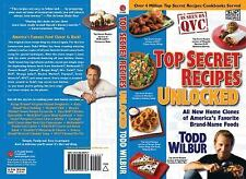 Top Secret Recipes Unlocked: All New Home Clones of America's Favorite Brand-Nam