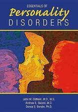 Essentials of Personality Disorders, Donna S. Bender, Andrew E. Skodol, John M.