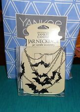 Yankee Candle BATTY BATS JAR CANDLE NECKLACE Halloween 2016 SOLD OUT