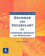 Grammar and Vocabulary for Cambridge Advanced and Proficiency: With Key by...
