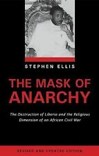 The Mask of Anarchy: The Destruction of Liberia and the Religious Dimension of a