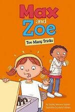 Max and Zoe Ser.: Max and Zoe: Too Many Tricks by Shelley Swanson Sateren...