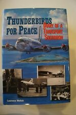 Canada RCAF Thunderbirds For Peace Diary of a Transport Squadron Reference Book