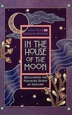 In the House of the Moon by Jason Elias HB 1st Pr. 1995. Like New Condition