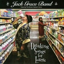 Drinking Songs For Lovers 2010 by Jack Grace Band