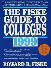 Fiske Guide to Colleges: The Highest-Rated Guide to the Best and Most...