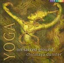 Yoga: On Sacred Ground by Chinmaya Dunster (CD, Aug-2001, New Earth Records)