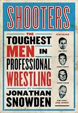 Shooters: The Toughest Men in Professional Wrestling, Snowden, Jonathan, New Boo