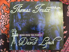 RARE THOMAS TRUAX CD - SONGS FROM THE FILMS OF DAVID LYNCH - TWIN PEAKS TRACKS