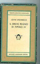 STEINBECK JOHN IL BREVE REGNO DI PIPINO IV MONDADORI 1958 I° EDIZ. MEDUSA 412