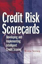 Wiley and SAS Business: Credit Risk Scorecards : Developing and Implementing...