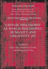 Journal of Chinese Philosophy Supplement Ser.: Chinese Philosophy As World...