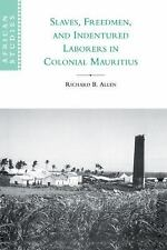 African Studies: Slaves, Freedmen and Indentured Laborers in Colonial...