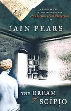 The Dream of Scipio by Iain Pears (2002, Hardcover Dust Jacket) New