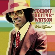 Best Of The Funk Years - Johnny Guitar Watson (2006, CD NEUF)