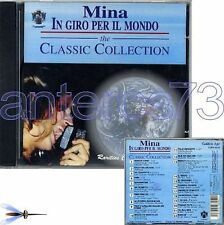 "MINA ""IN GIRO PER IL MONDO - CLASSIC COLLECTION - RARITIES"" RARO CD 1994"