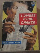 Kelley Roos: L'Ombre d'une Chance/ Ditis Police N°52, 1957