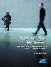 Pickford, James Mastering People Management (FT Mastering) Very Good Book
