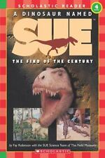 A Dinosaur Named Sue:  The Find of the Century Hello Reader!, Level 4 Scholas