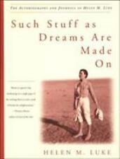 Such Stuff As Dreams Are Made On : The Autobiography and Journals of Helen M. Lu