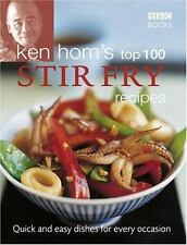 Ken Hom's Top 100 Stir Fry Recipes: Quick and Easy Dishes for Every Oc-ExLibrary