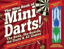The Mini Book of Mini Darts! : The Book, the Boards, the Darts, and 43 Games...