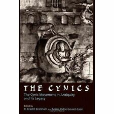 The Cynics: The Cynic Movement in Antiquity and Its Legacy by University of...