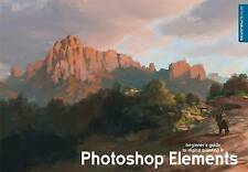Beginner's Guide to Digital Painting in Photoshop Elements by Eric Spray,...