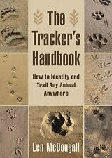 The Tracker's Handbook~How to Identify and Trail Any Animal, Anywhere~NEW!!