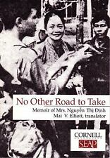No Other Road to Take: Memoir of Mrs Nguyen Thi Dinh (Data Paper- Southeast Asia