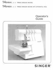 Singer 14SH654 Sewing Machine/Embroidery/Serger Owners Manual