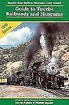 Guide to Tourist Railroads and Museums: 1998 Railroad Reference Series