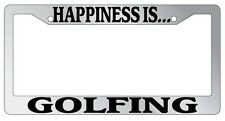 Chrome METAL License Plate Frame HAPPINESS IS...GOLFING Auto Accessory