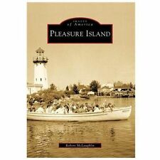Pleasure Island (Images of America), McLaughlin, Robert, Good Book