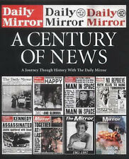 "The ""Daily Mirror"": A Century of News, Daily Mirror, Very Good condition, Book"
