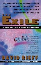 The Exile: Cuba in the Heart of Miami