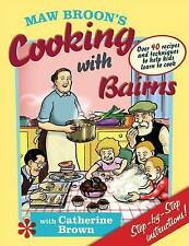 Maw Broon's Cooking with Bairns: Recipes and Basics to Help Kids by David Don...