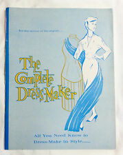 Vintage Sewing Book The Complete Dress Maker Instruction How To DIY 60s Era