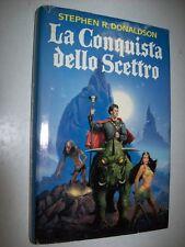 STEPHEN R.DONALDSON-LA CONQUISTA DELLO SCETTRO-CDE su licenza MONDADORI-1990-V.1