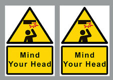 2x Mind Your Head sticker warning sign yellow&black small A6-10.5x15cm rectangle