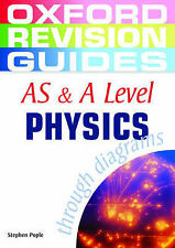 AS and A Level Physics through Diagrams (Oxford Revision Guides),ACCEPTABLE Book