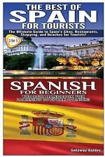 Travel Guide Box Set: Best of Spain for Tourists and Spanish for Beginners by...