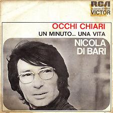 """7"""" NICOLA DI BARI occhi chiari / ojos claros 45 SPANISH 1972 un minuto una vita"""