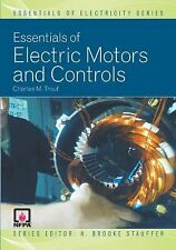 Essentials of Electric Motors and Controls (Essentials of Electricity), Charles