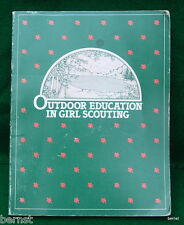 GIRL SCOUT - 1984 OUTDOOR EDUCATION IN GIRL SCOUTING - ESTATE LIQUIDATION