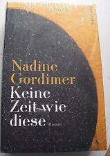 Keine Zeit wie diese - Nadine Gordimer - 9783827011039 Gebunden OVP