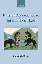 Russian Approaches to International Law by Mälksoo, Lauri