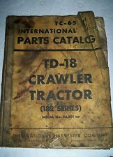 Vintage  IH International Parts Catalog TD-18 crawler tractor 182 series