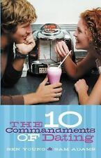 The Ten Commandments of Dating: Student Edition, Ben Young, Dr. Samuel Adams, Go