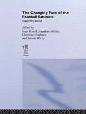 The Changing Face of the Football Business: Supporters Direct by Hamil et al